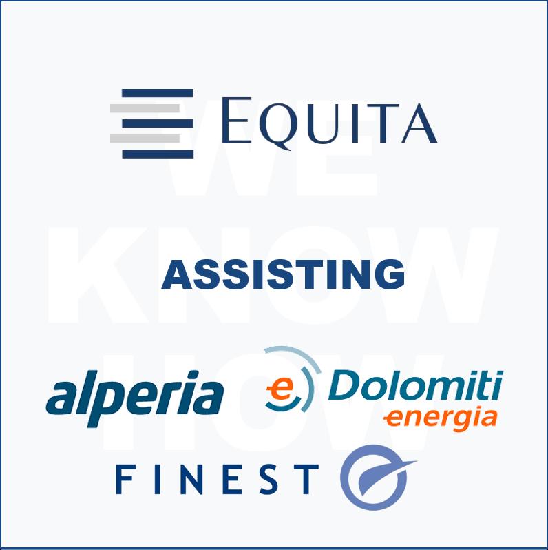 Equita assisting Alperia Dolomiti Energia and Finest